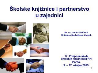 �kolske knji�nice i partnerstvo u zajednici