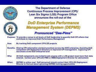 """DoD Enterprise Performance Management System (DEPMS) Pronounced """"Dee-Pims"""""""