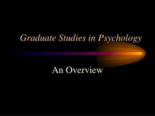 Graduate Studies in Psychology
