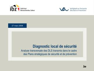 Diagnostic local de sécurité