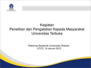 Kegiatan  Penelitian dan Pengabdian Kepada Masyarakat  Universitas Terbuka
