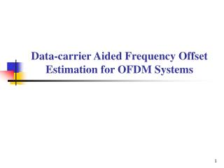 Data-carrier Aided Frequency Offset Estimation for OFDM Systems