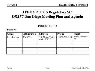 IEEE 802.11/15 Regulatory SC DRAFT  San Diego Meeting Plan and Agenda