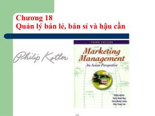 Chương 18  Quản lý bán lẻ, bán sỉ và hậu cần