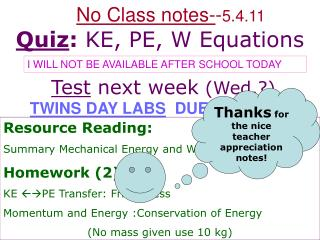 Resource Reading: Summary Mechanical Energy and Work Homework (2): KE  PE Transfer: Frictionless