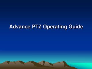 Advance PTZ Operating Guide