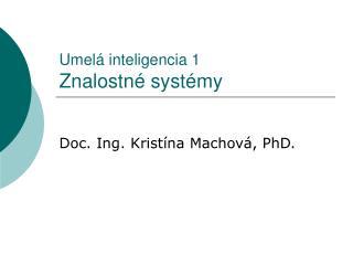Umelá inteligencia 1 Znalostné systémy