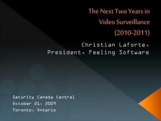 The Next Two Years in  Video Surveillance  (2010-2011)