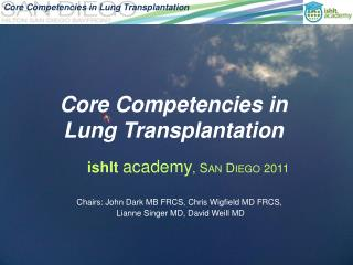 Core Competencies in  Lung Transplantation