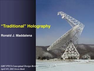 �Traditional� Holography