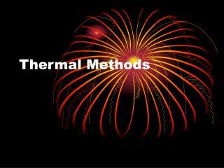 Thermal Methods