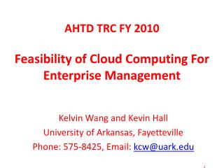 Kelvin Wang and Kevin Hall University of Arkansas, Fayetteville