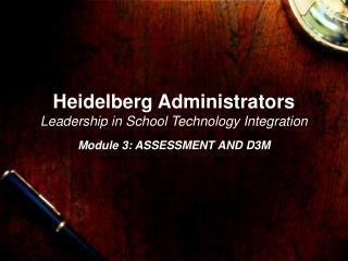 Heidelberg Administrators Leadership in School Technology Integration