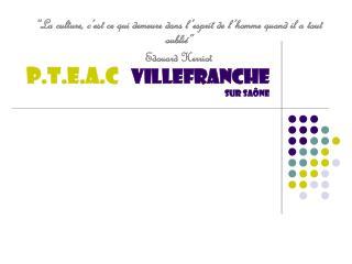 P.T.E.A.C    Villefranche  sur saône