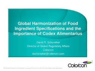 Global Harmonization of Food Ingredient Specifications and the Importance of Codex Alimentarius