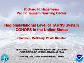 Richard H. Hagemeyer Pacific Tsunami Warning Center