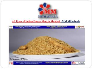 All Types of Indian Farsan Shop in Mumbai - MM Mithaiwala