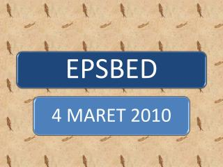 EP S BED ?