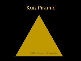 Kuiz Piramid