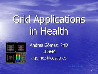 Grid Applications in Health