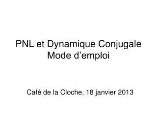 PNL et Dynamique Conjugale Mode d�emploi