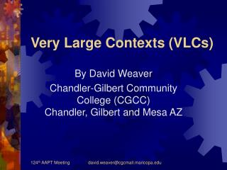 Very Large Contexts (VLCs)