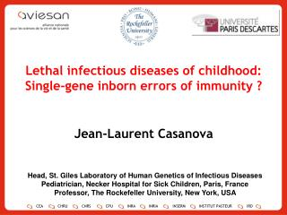 Lethal infectious diseases of childhood: Single-gene inborn errors of immunity ?