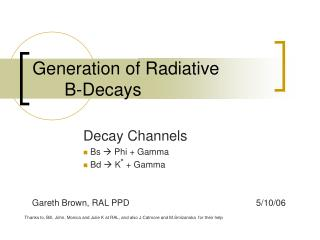Generation of Radiative 		B-Decays
