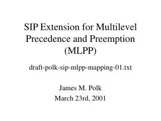 SIP Extension for Multilevel Precedence and Preemption (MLPP)