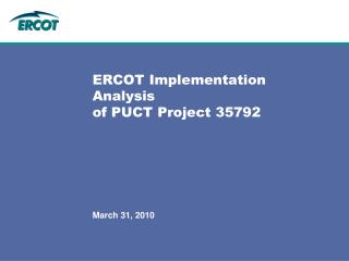 ERCOT Implementation Analysis  of PUCT Project 35792