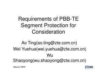 Requirements of PBB-TE Segment Protection for Consideration