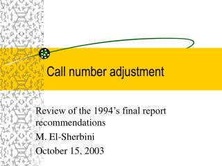 Call number adjustment