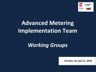 Advanced Metering Implementation Team Working Groups