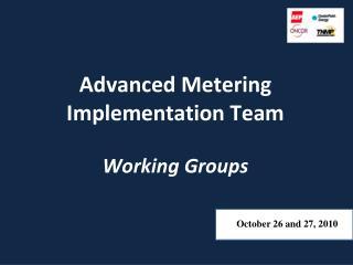 Advanced Metering Implementation Team Working Groups