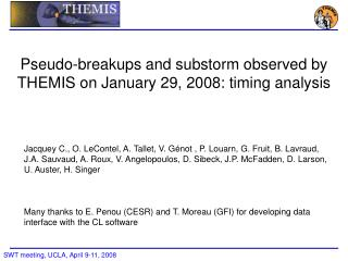 Pseudo-breakups  and substorm observed by THEMIS on January 29, 2008 : timing analysis