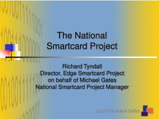 The National Smartcard Project