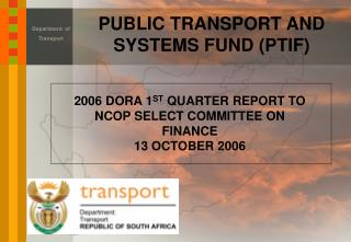 PUBLIC TRANSPORT AND SYSTEMS FUND (PTIF)
