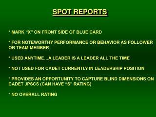 SPOT REPORTS