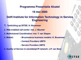 Programma Presentatie Alcatel 19 mei 2000
