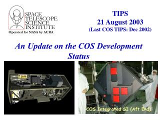 An Update on the COS Development Status
