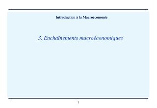3. Enchaînements macroéconomiques