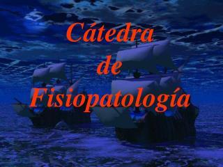 Cátedra  de Fisiopatología
