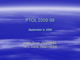 PTOL 2008-09 September 8, 2008
