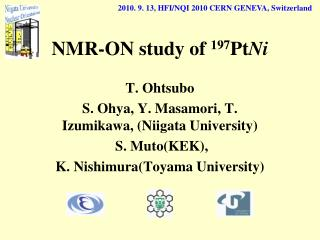 NMR-ON study of  197 Pt Ni