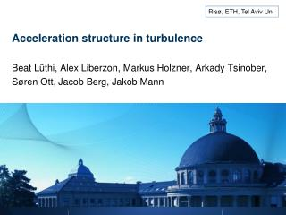 Acceleration structure in turbulence