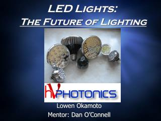 LED Lights: The Future of Lighting