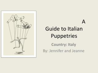 A Guide to Italian Puppetries