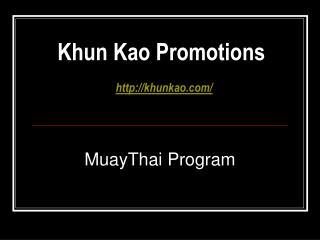 Khun Kao Promotions khunkao/
