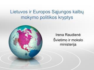 Lietuvos ir Europos Sąjungos kalbų mokymo politikos kryptys