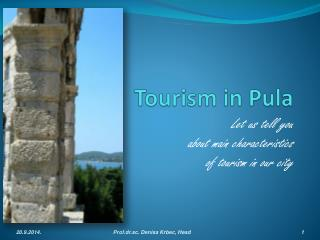 Tourism in Pula